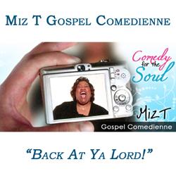 Miz T Gospel Comedy Interview